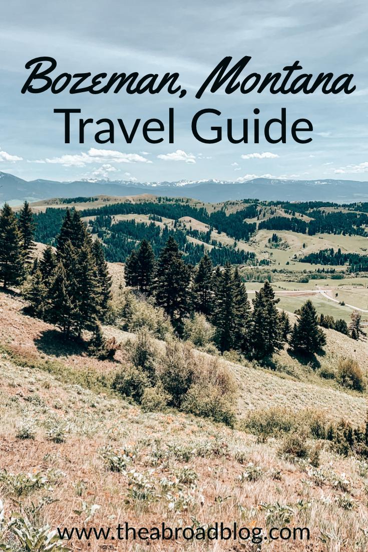 Bozeman, Montana Travel Guide