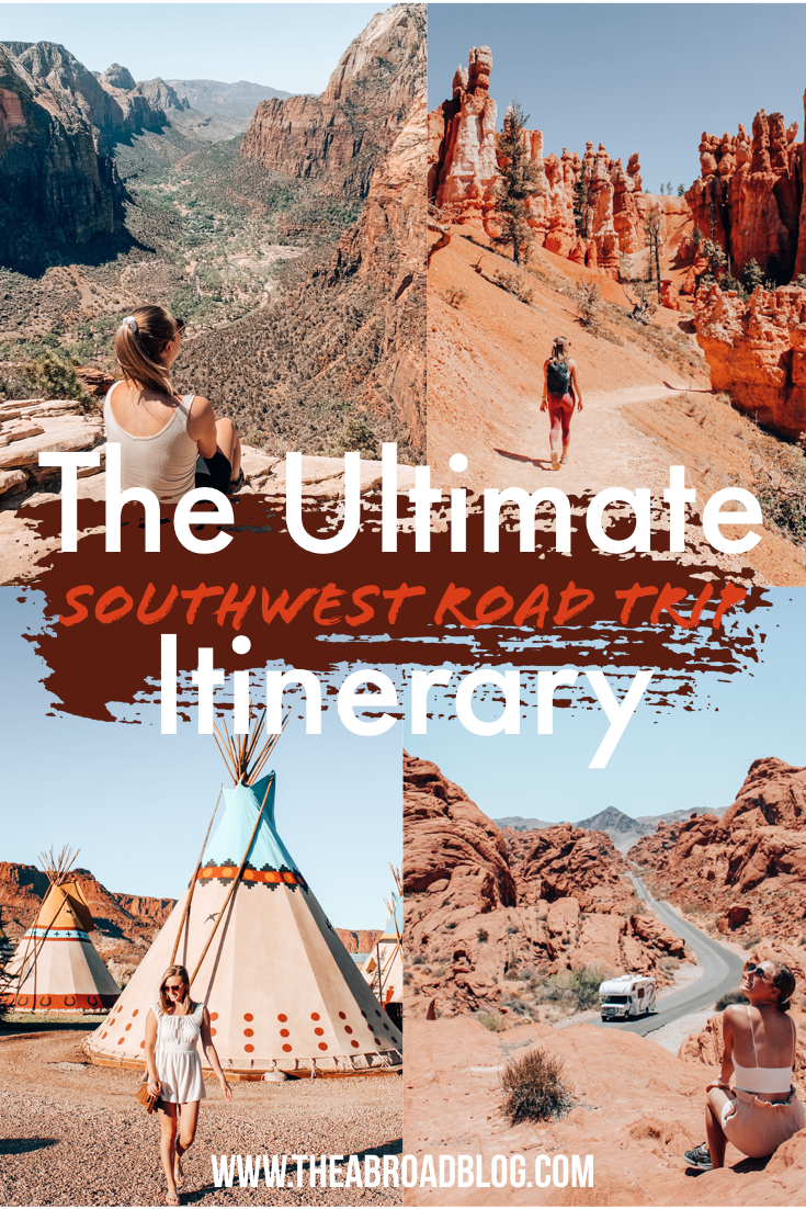 The ultimate southwest road trip itinerary
